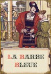 La Barbe bleue (édition illustrée) (French Edition) - Charles Perrault, Walter Crane