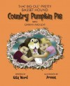 That Big OLE' Pretty Bassett Hound: Country Pumpkin Pie, with Darian and Levi - Nita Word