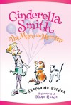 Cinderella Smith: The More the Merrier - Stephanie Barden, Diane Goode