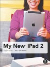 My New iPad 2: A User's Guide - Wallace Wang