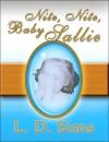 Nite, Nite, Baby Sallie - L.D. Sims