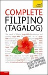 Complete Filipino (Tagalog) with Two Audio CDs: A Teach Yourself Guide - Corazon Castle, Laurence McGonnell