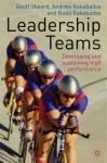 Leadership Teams: Developing and Sustaining High Performance - Geoff Sheard, Andrew P. Kakabadse, Nada Kakabadse