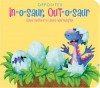 In-o-saur, Out-o-saur (Opposites) - David Bedford, Leonie Worthington