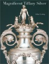 Magnificent Tiffany Silver - John Loring