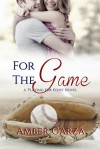 For the Game - Amber Garza