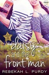 Daisy and the Front Man (Entangled Crush) (Backstage Pass) - Rebekah L. Purdy