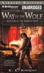Way of the Wolf - E.E. Knight, Christian Rummel