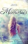 Unspoken Memories - Gabbie S. Duran