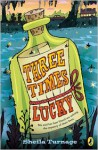 Three Times Lucky - Sheila Turnage