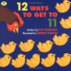 12 Ways to Get to 11 - Eve Merriam