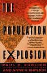 The Population Explosion - Paul R. Ehrlich, Anne H. Ehrlich