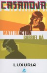 Casanova, Vol. 1: Luxuria - Matt Fraction, Gabriel Bá, Fábio Moon