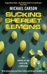 Sucking Sherbet Lemons - Michael Carson, Michael Cashman, Simon Callow