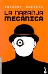 La Naranja Mecanica (A clockwork orange) - Anthony Burgess