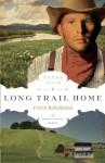 Long Trail Home - Vickie McDonough