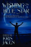 Wishing on a Blue Star - Kris Jacen