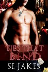 Ties that Bind - S.E. Jakes