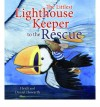 The Littlest Lighthouse Keeper To The Rescue (Storytime) - Heidi Howarth, Daniel Howarth
