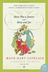 Betsy Was a Junior & Betsy and Joe - Maud Hart Lovelace, Vera Neville