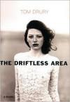 The Driftless Area - Tom Drury