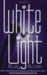 White Light - Rudy Rucker, John Shirley