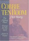 Corrie Ten Boom: Her Story - Corrie ten Boom