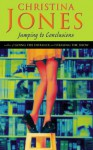 Jumping To Conclusions - Christina Jones