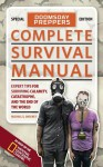 Doomsday Preppers Complete Survival Manual: Expert Tips for Surviving Calamity, Catastrophe, and the End of the World - Michael Sweeney