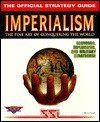 Imperialism: The Official Strategy Guide (Secrets of the Games Series.) - Michael Knight