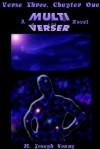 Verse Three, Chapter One: The First Multiverser Novel - Eric York, Dimitrios Jim Denaxas