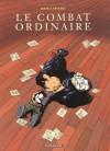 Le combat ordinaire - Manu Larcenet