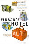 Finbar's Hotel - Dermot Bolger