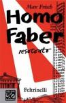 Homo Faber (Vintage) (Italian Edition) - Max Frisch, A. Rendi