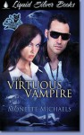 The Virtuous Vampire (A Gooden and Knight Paranormal Mystery, #1) - Monette Michaels