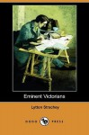 Eminent Victorians (Dodo Press) - Lytton Strachey