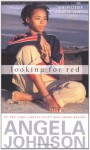 Looking for Red - Angela Johnson