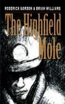 The Highfield Mole (Circle In The Spiral) - Roderick Gordon, Brian Williams