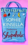 Confessions of a Shopaholic (Shopaholic, No 1) Publisher: Dial Press Trade Paperback - Sophie Kinsella