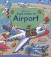 Look Inside an Airport (Usborne Look Inside) - Rob Lloyd Jones, Stefano Tognetti