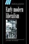 Early Modern Liberalism - Annabel Patterson, Quentin Skinner, Lorraine Daston
