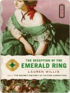 The Deception of the Emerald Ring - Lauren Willig