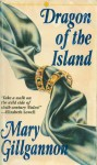 Dragon of the Island - Mary Gillgannon