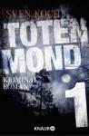 Totenmond 1: Serial Teil 1 (German Edition) - Sven Koch