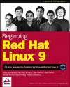 Beginning Red Hat Linux 9 [With CDROM] - Sandip Bhattacharya, Mark Mamone