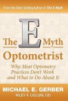 The E-Myth Optometrist - Michael E. Gerber, Riley F. Uglum