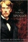 The Young Apollo and Other Stories - Louis Auchincloss