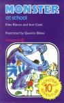 Monster at School - Ellen Blance, Ann Cook, Quentin Blake