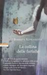 La collina delle farfalle - Barbara Kingsolver, Massimo Ortelio