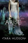 Arise (Hereafter #2) - Tara Hudson